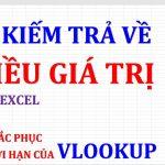 Tìm kiếm trả về nhiều giá trị trong Excel (khắc phục hạn chế của Vlookup)