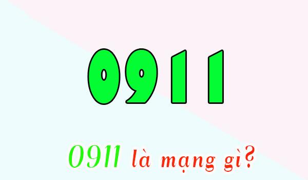 0911 là mạng gì? Hé lộ ý nghĩa đặc biệt của đầu số 0911