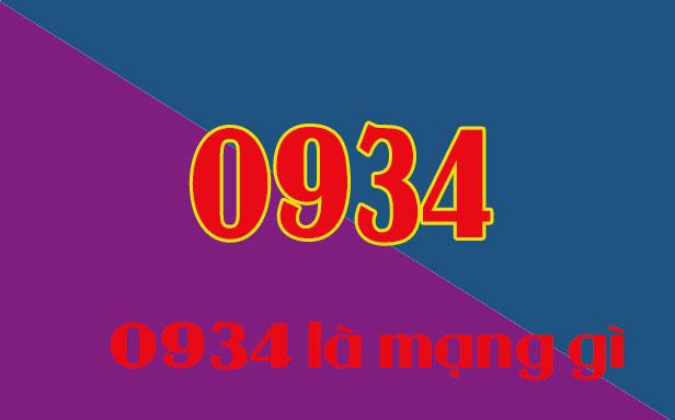 0934 là mạng gì?