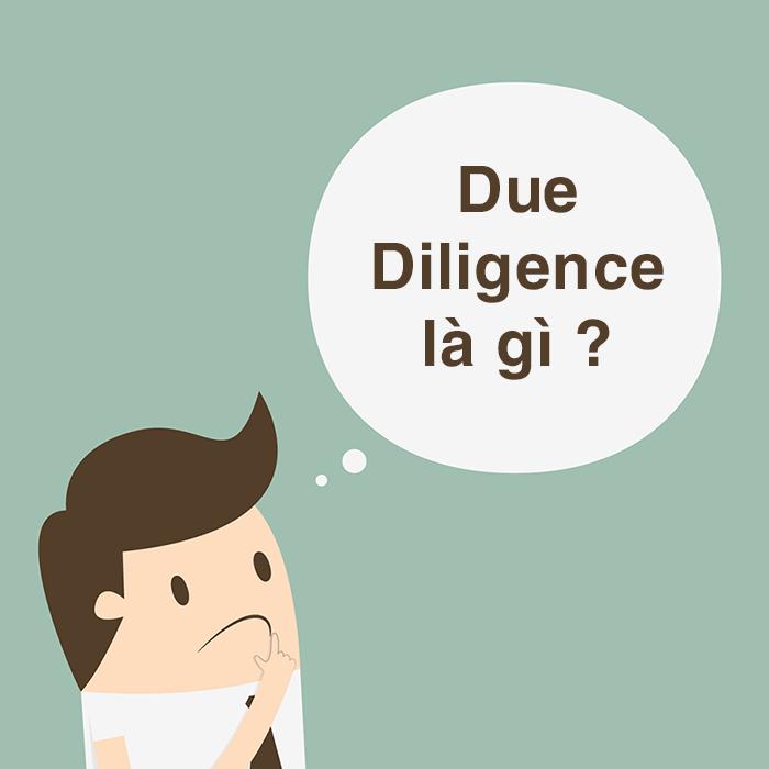 Due Diligence là gì