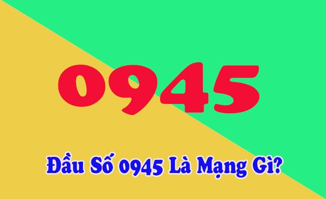 0945 là mạng gì? Những điều thú vị về đầu số 0945
